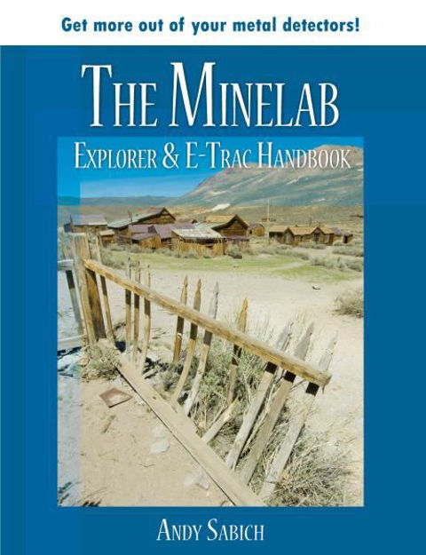 Picture of The Minelab Explorer & E-trac Handbook