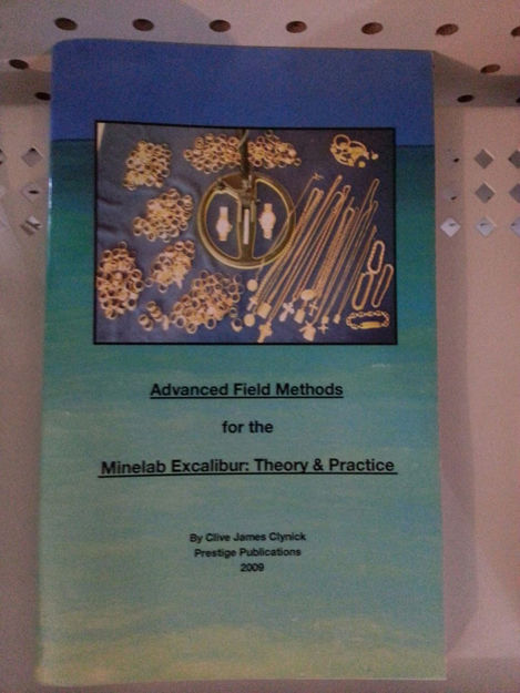 Picture of Advanced Field Methods for the Minelab Excalibur: Theory and Practice